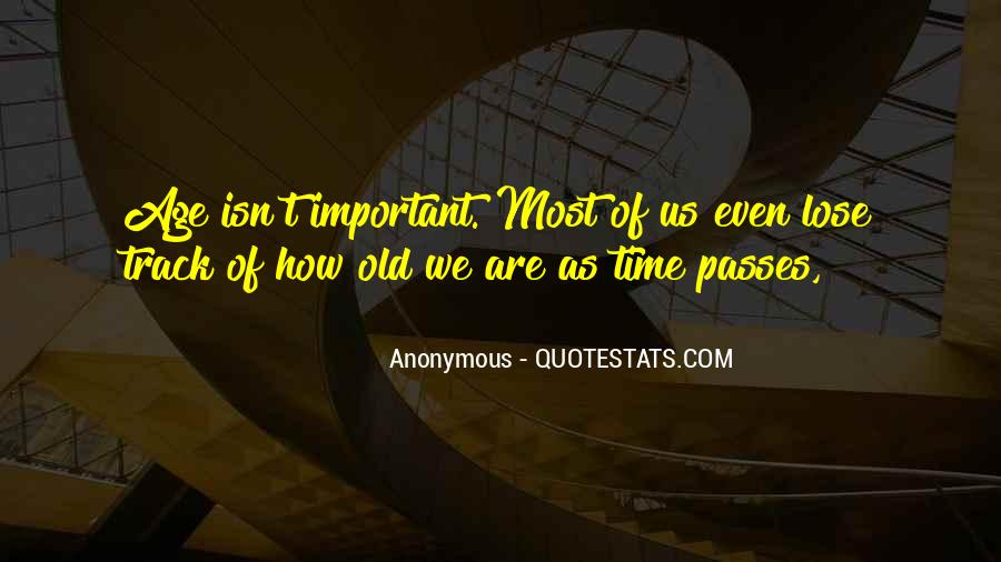 Quotes About Time Passes #638669