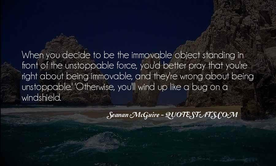 Quotes About Standing Up For Something #14011