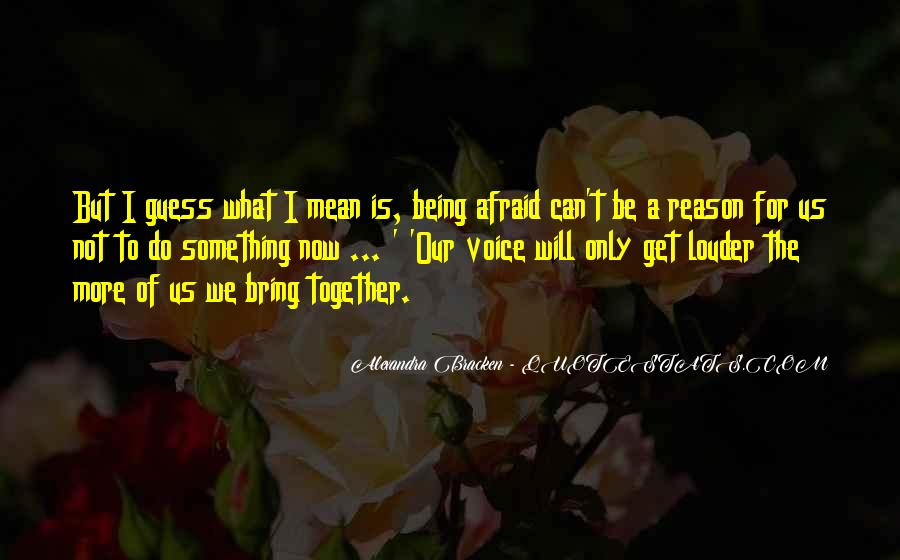 Quotes About Standing Up For Something #1408550