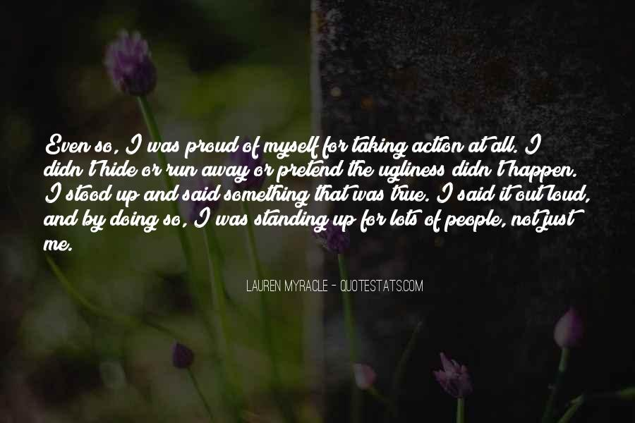 Quotes About Standing Up For Something #1784463