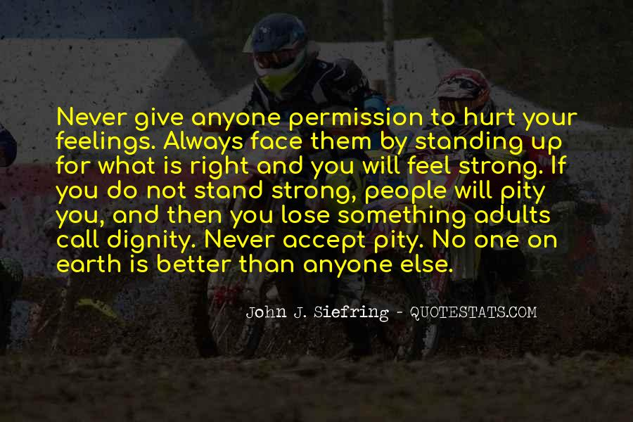 Quotes About Standing Up For Something #259486