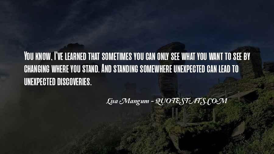 Quotes About Standing Up For Something #3349