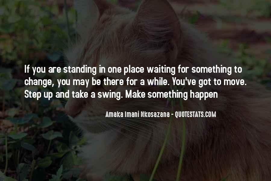 Quotes About Standing Up For Something #56259