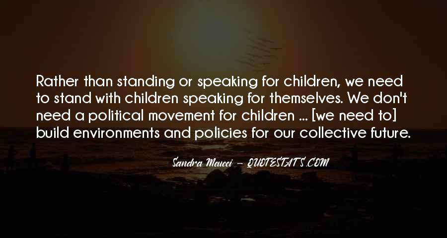 Quotes About Standing Up For Something #8903