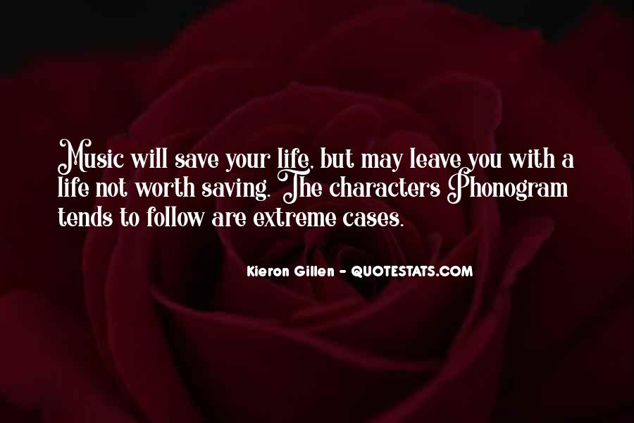 Quotes About Music Saving Your Life #405451