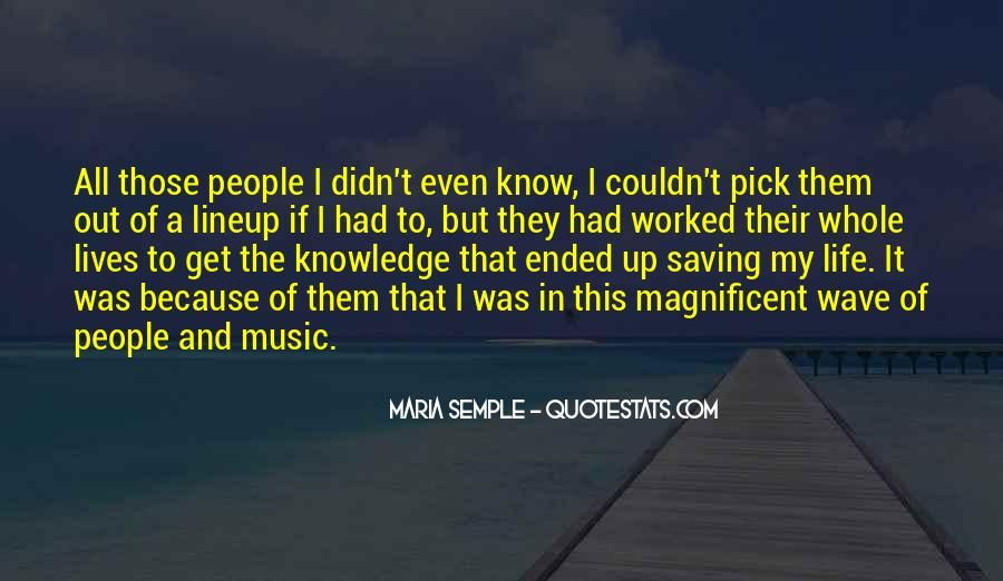 Quotes About Music Saving Your Life #519564