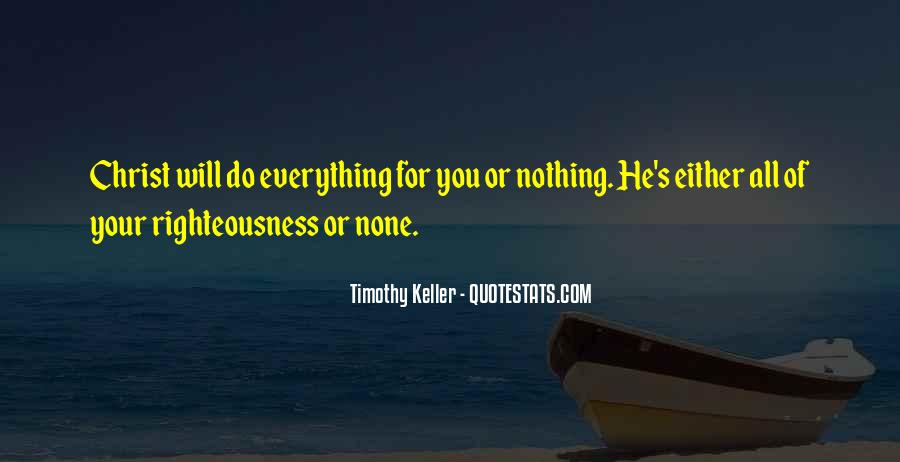 Quotes About Not Doing Things For Others #1423603