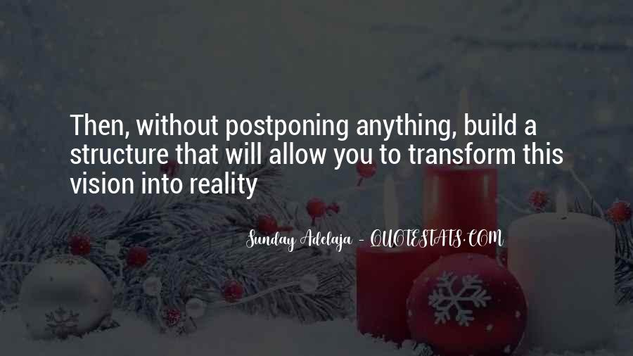 Quotes About Postponing #1235418