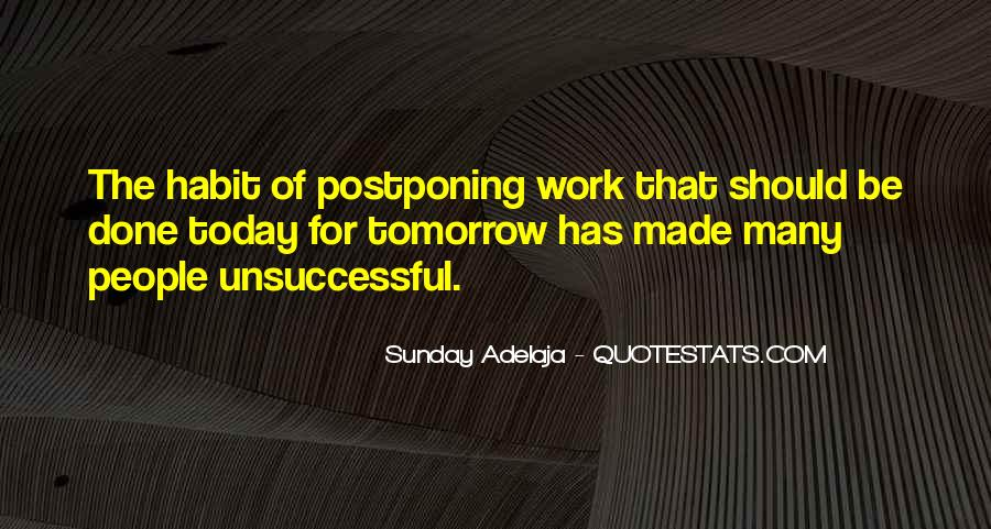Quotes About Postponing #1528725