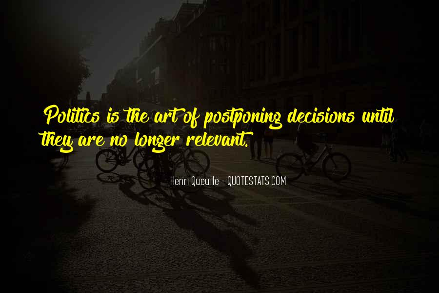 Quotes About Postponing #186699