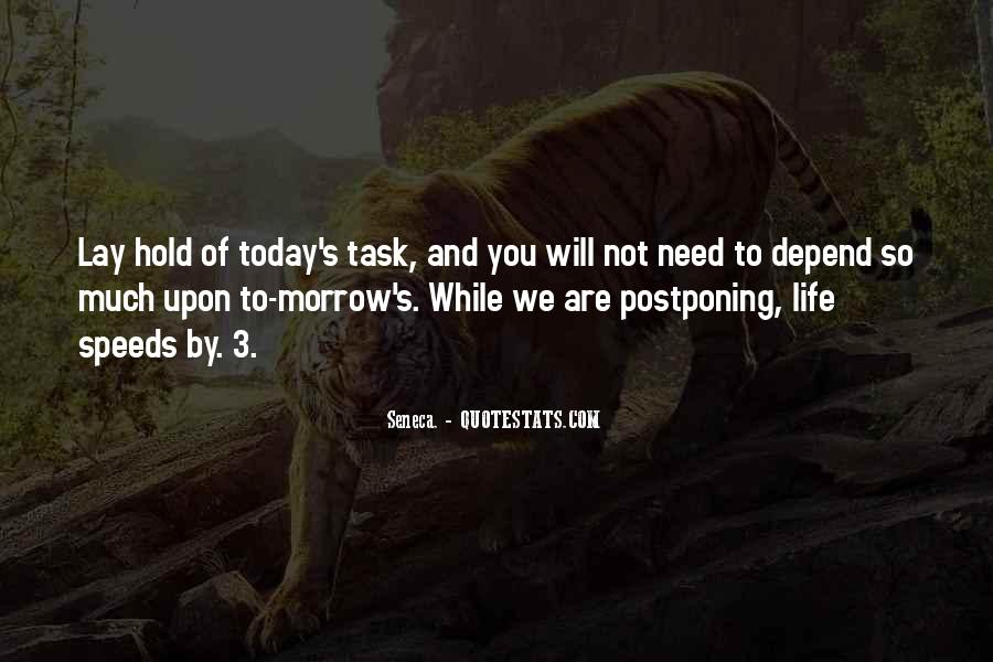 Quotes About Postponing #211084