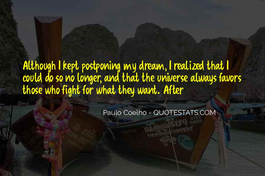 Quotes About Postponing #235817