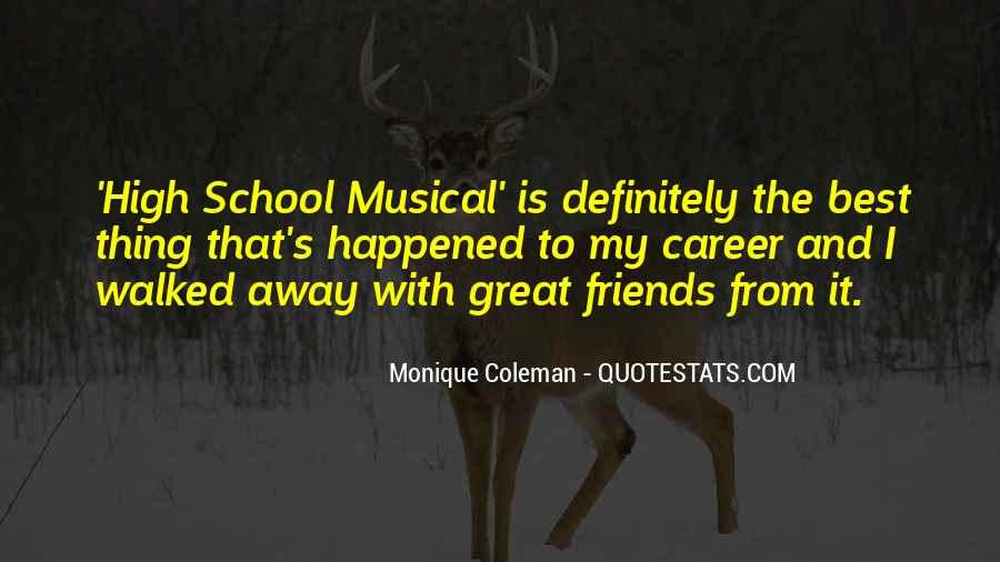 Quotes About School And Friends #142496