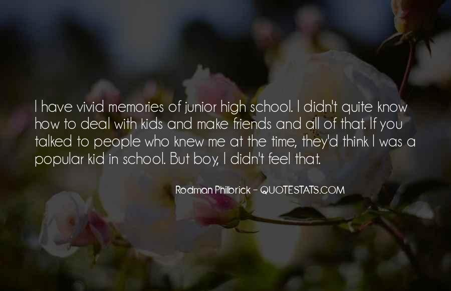 Quotes About School And Friends #215019