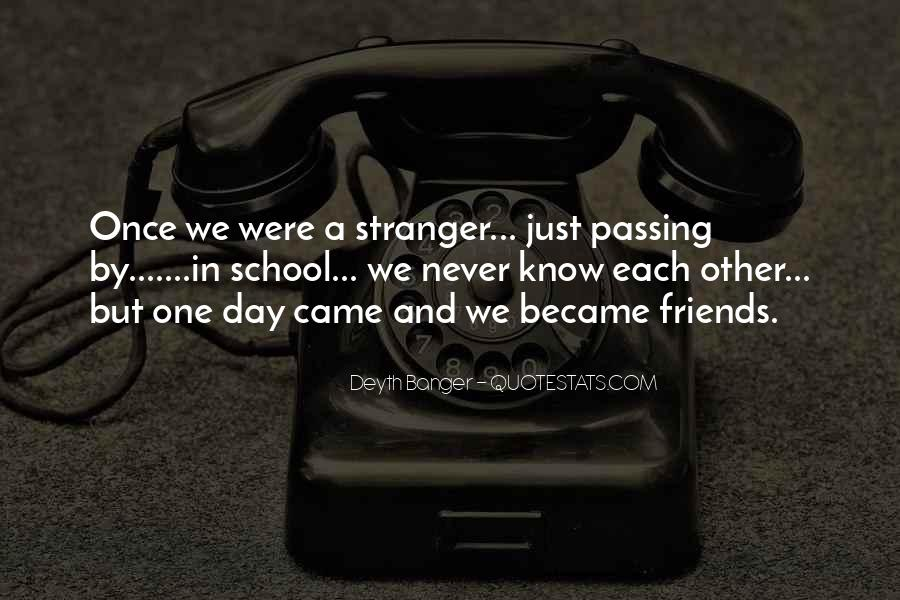 Quotes About School And Friends #26113