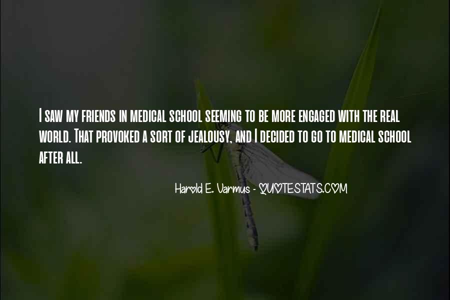 Quotes About School And Friends #286117