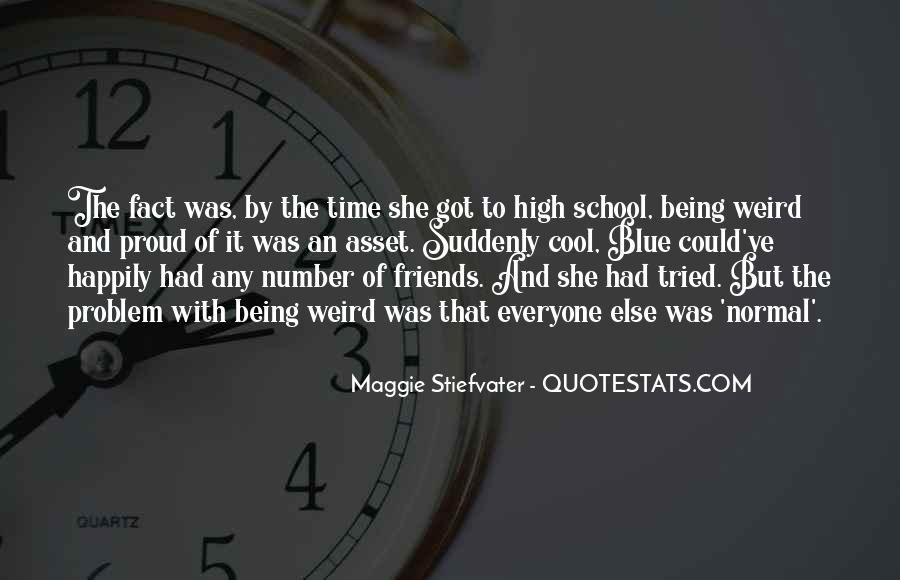Quotes About School And Friends #340165