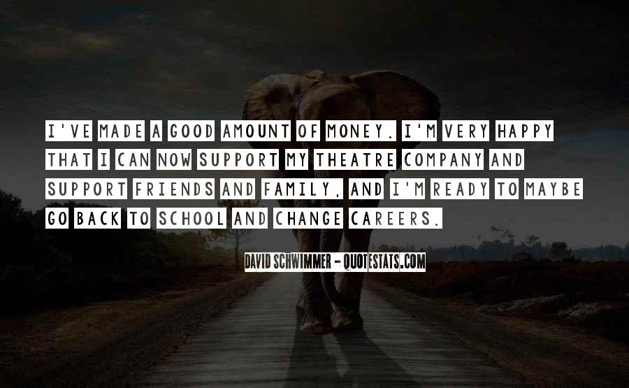 Quotes About School And Friends #422193