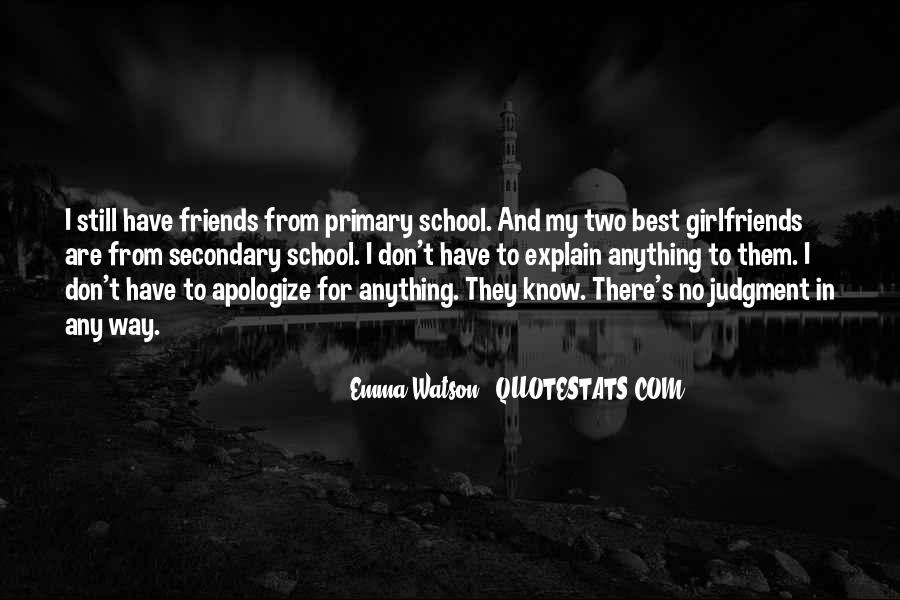 Quotes About School And Friends #464041