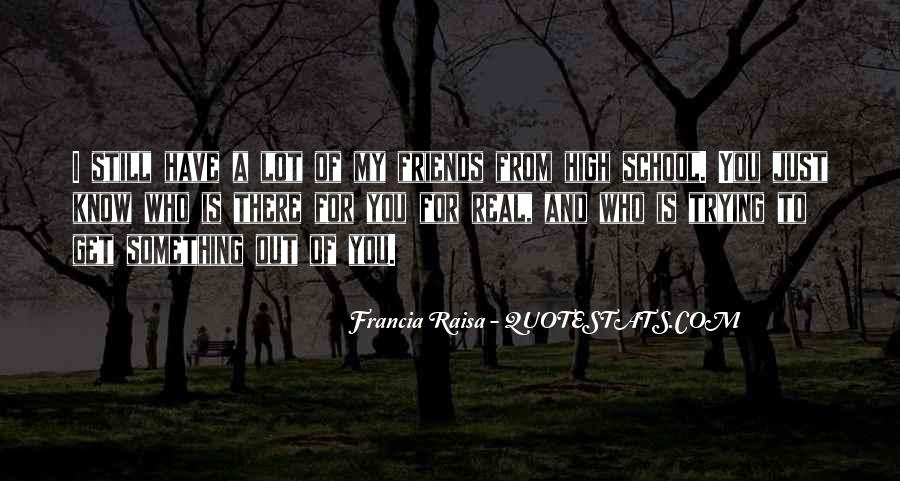 Quotes About School And Friends #509771
