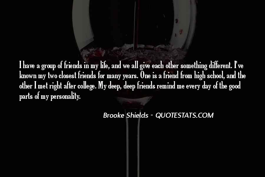 Quotes About School And Friends #52651