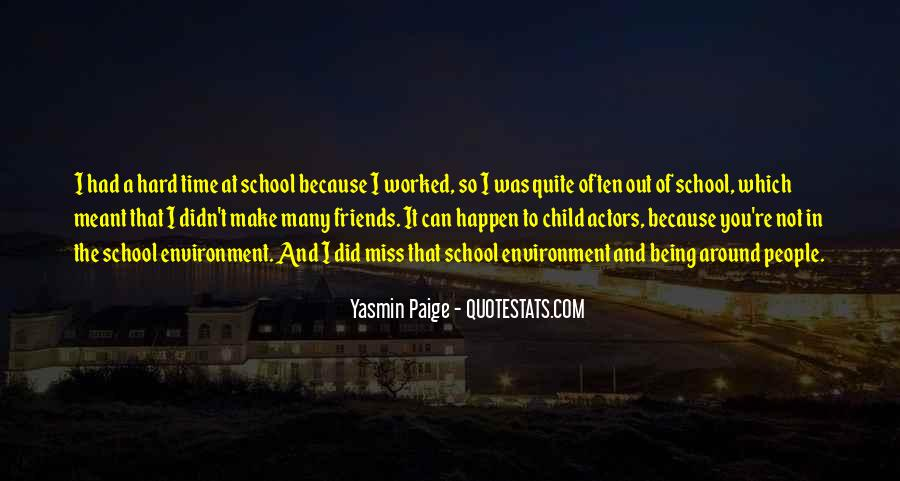 Quotes About School And Friends #551422