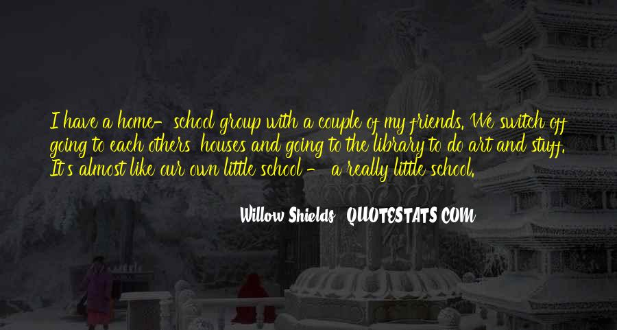 Quotes About School And Friends #662792