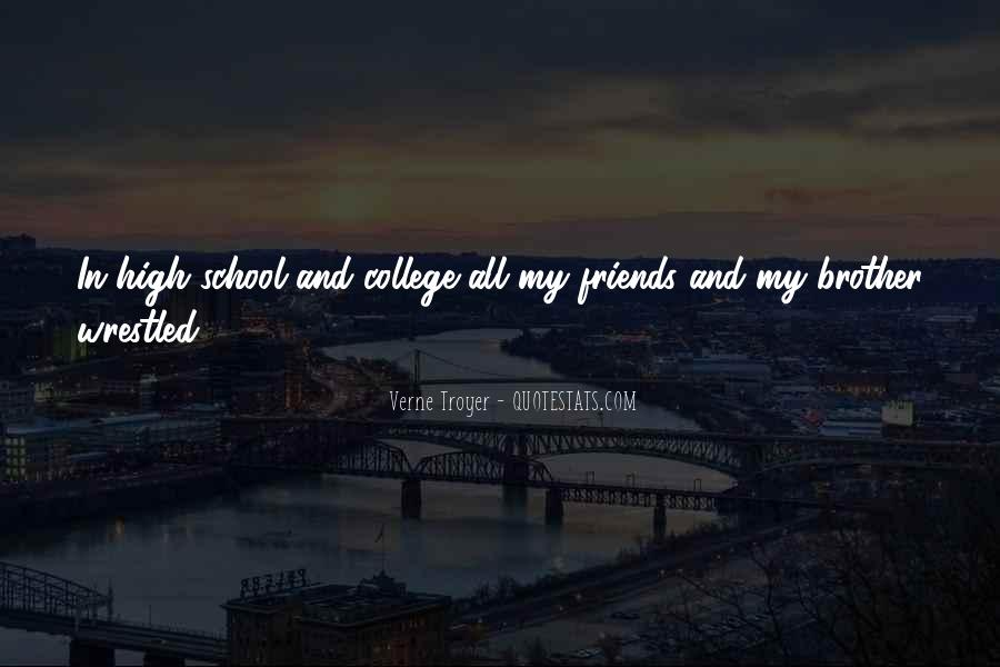 Quotes About School And Friends #89399