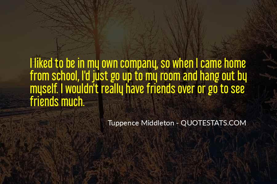 Quotes About School And Friends #9910