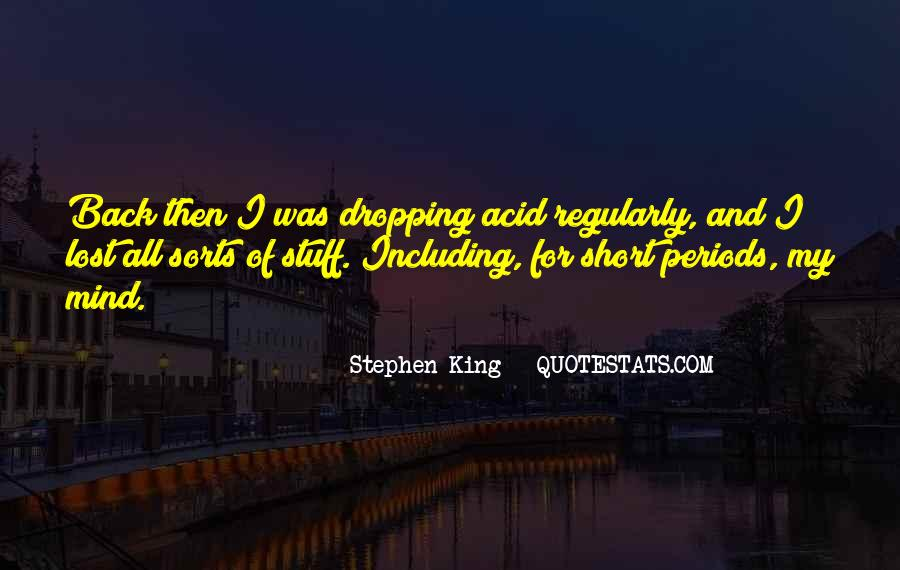 Quotes About Dropping Acid #770699