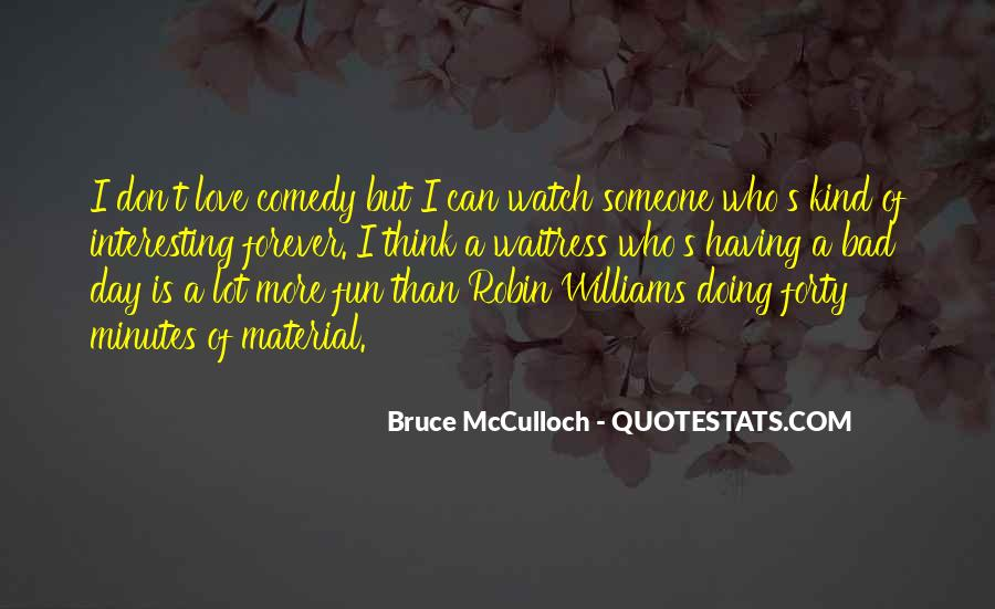 Quotes About Comedy Robin Williams #1202836