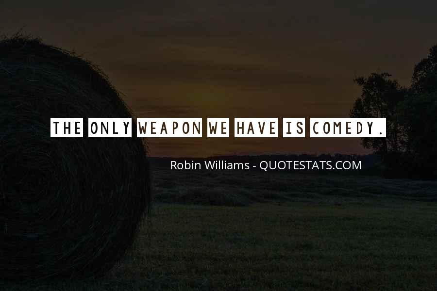 Quotes About Comedy Robin Williams #1469977