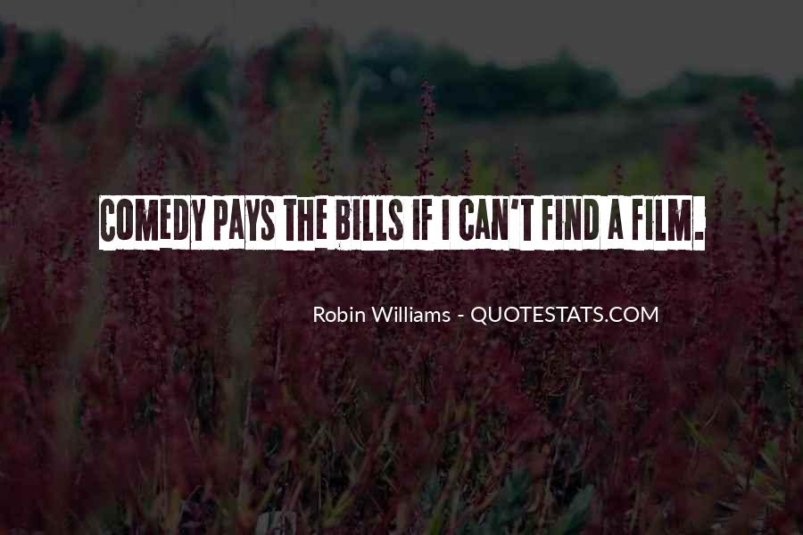 Quotes About Comedy Robin Williams #754929