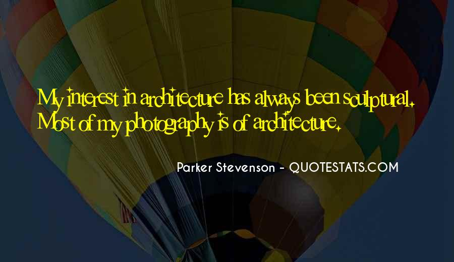 Quotes About Architecture Photography #1395405