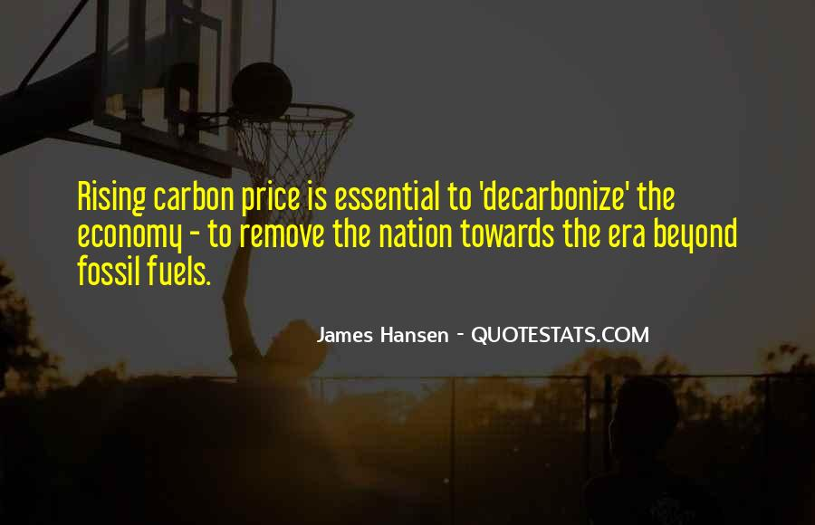 Quotes About Fossil Fuels #1008607
