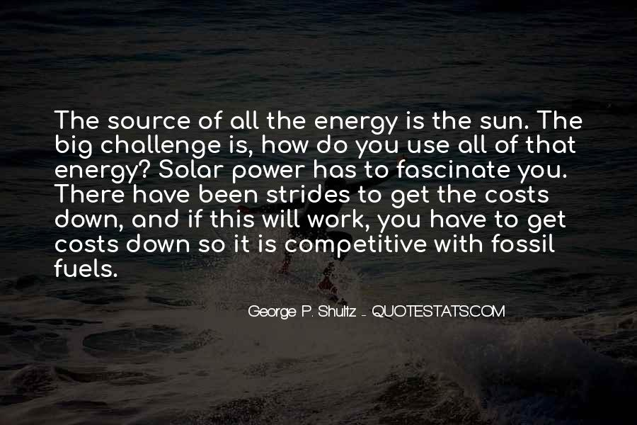 Quotes About Fossil Fuels #1059074