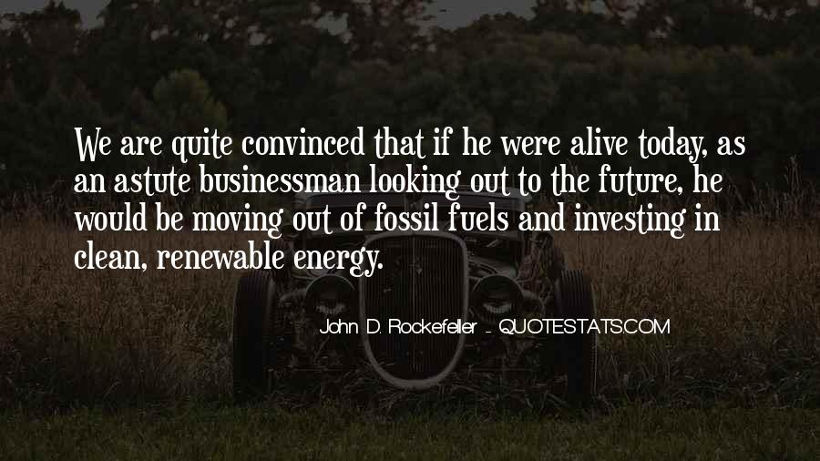Quotes About Fossil Fuels #1075956