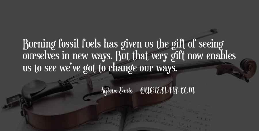 Quotes About Fossil Fuels #1081810