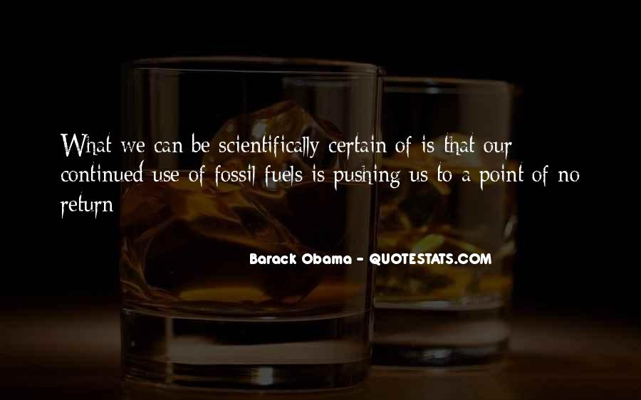 Quotes About Fossil Fuels #1119556