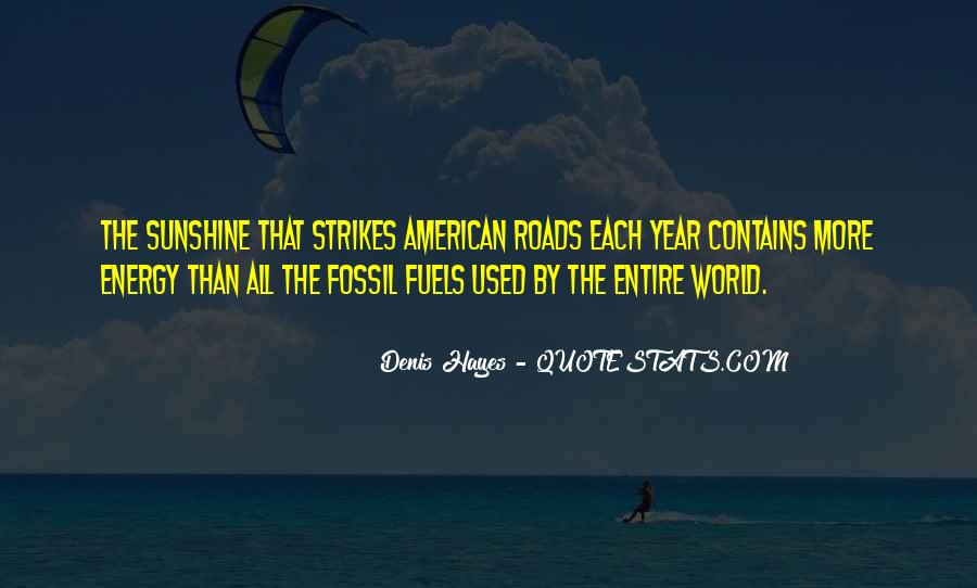 Quotes About Fossil Fuels #1146107