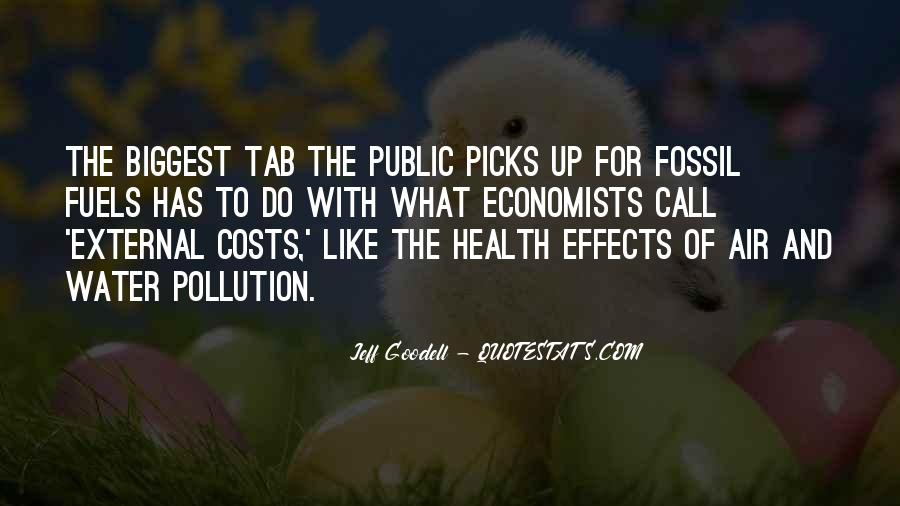 Quotes About Fossil Fuels #1148848