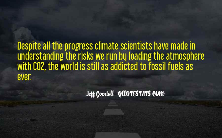 Quotes About Fossil Fuels #117383