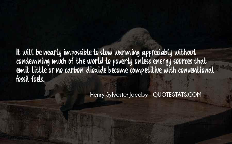 Quotes About Fossil Fuels #118806