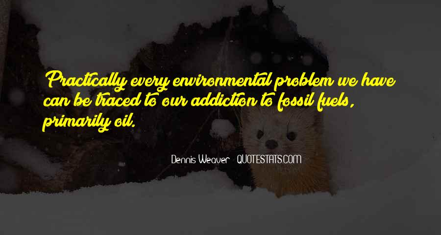 Quotes About Fossil Fuels #209949