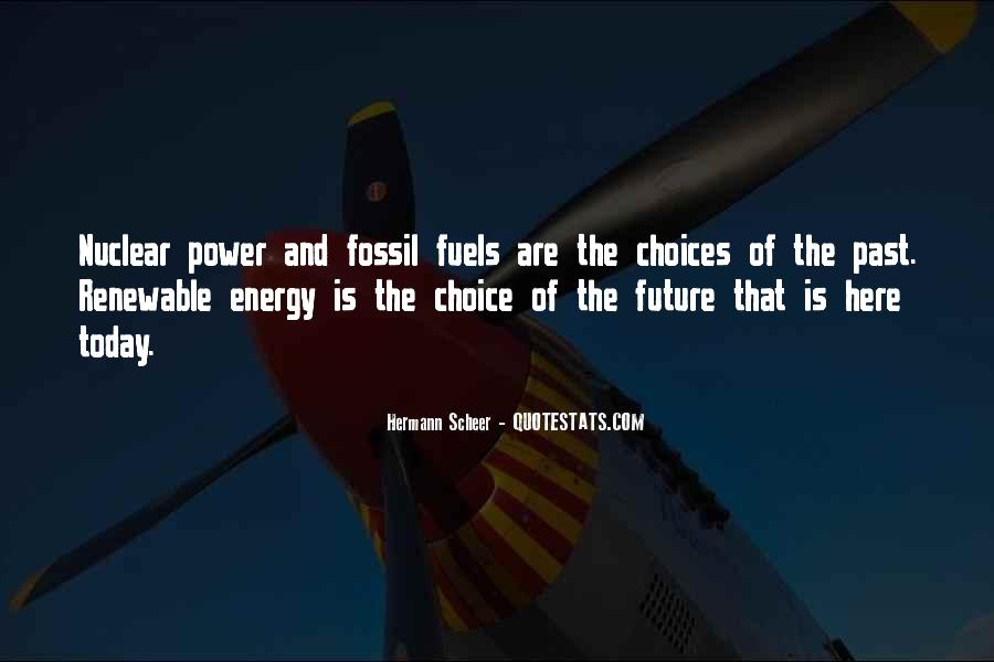 Quotes About Fossil Fuels #278740