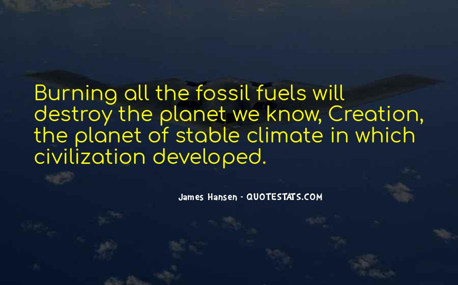 Quotes About Fossil Fuels #312239