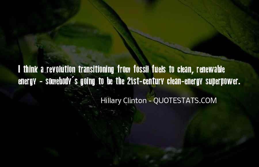 Quotes About Fossil Fuels #315380