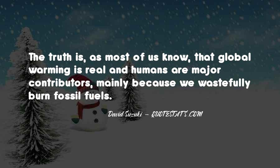 Quotes About Fossil Fuels #456598