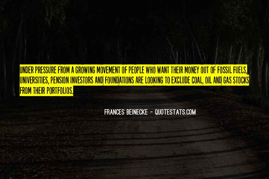 Quotes About Fossil Fuels #472303