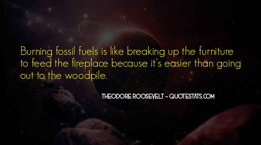 Quotes About Fossil Fuels #544941
